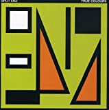 True Colours by Split Enz (2007-02-06)