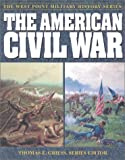 The American Civil War (West Point Millitary History Series)