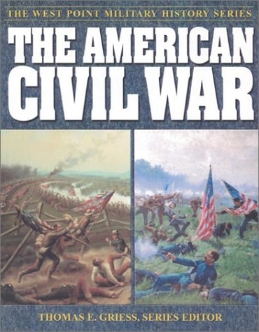 the-american-civil-war-west-point-military-history