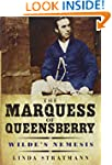 The Marquess of Queensberry: Wilde's...
