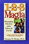 1-2-3 Magia: Diciplina Efectiva Para...