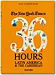 The New York Times. 36 Hours. Latin A...