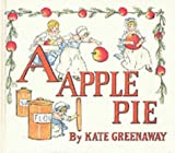 A Apple Pie (0517093022) by Kate Greenaway