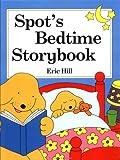 Spot's Bedtime Story Book