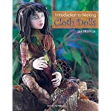 Introduction to Making Cloth Dolls ~ Jan Horrox