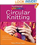 Teach Yourself VISUALLY Circular Knit...