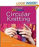 Teach Yourself Visually Circular Knitting (Teach Yourself VISUALLY Consumer)