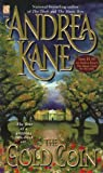The Gold Coin (Sonnet Books) (0671018884) by Kane, Andrea