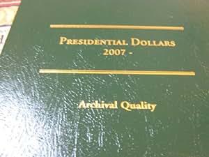 Presidential Dollars , 24 Presidential Dollars , Started in 2007 , Folder Included