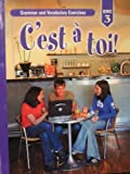 img - for C'est a toi!, Level 3, Grammar And Vocabulary Exercises (French Edition) book / textbook / text book