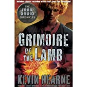 Grimoire of the Lamb: An Iron Druid Chronicles Novella | [Kevin Hearne]