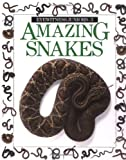 Amazing Snakes (Eyewitness Junior)