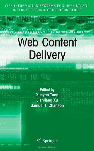 Web Content Delivery (Web Information Systems Engineering and Internet Technologies Book Series)