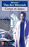 Corps et âmes par Maxence Van der Meersch