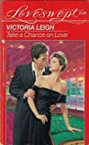 img - for TAKE A CHANCE ON LOVE (Loveswept) book / textbook / text book