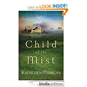 Child of the Mist (These Highland Hills, Book 1)