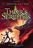 img - for Thor's Serpents (The Blackwell Pages) book / textbook / text book