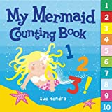 Sue Hendra My Mermaid Counting Book