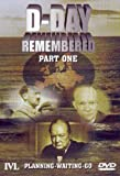 D-Day Remembered - Part 1 - Planning, Waiting, Go [DVD]