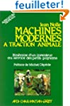 Machines modernes � traction animale....