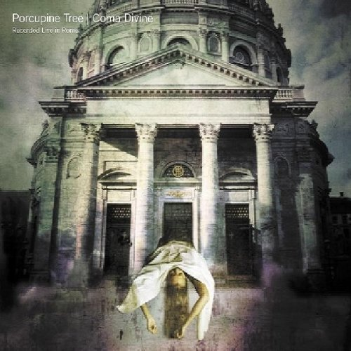 Coma Divine by Porcupine Tree (2004-08-02)
