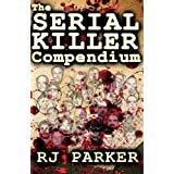 The Serial Killer Compendium
