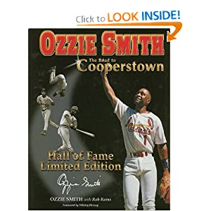 Ozzie Smith: Road to Cooperstown,, Limited Edition Ozzie Smith and Rob Rains