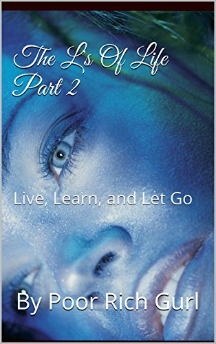 Katrina Moore - The L's Of Life Part 2: Live, Learn, and Let Go