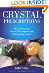 Crystal Prescriptions: The A-Z Guide...
