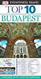 DK Eyewitness Top 10 Travel Guide: Budapest Craig Turp