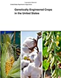 img - for Genetically Engineered Crops in the United States book / textbook / text book