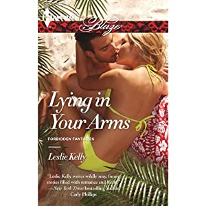 Lying in Your Arms | [Leslie Kelly]