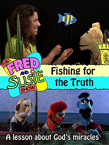 The Fred and Susie Show: Fishing for the Truth