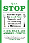 The Stop: How the Fight for Good Food...