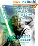Star Wars: The Complete Visual Dictio...