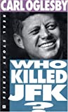 Who Killed JFK? (The Real Story Series)