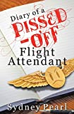Diary of A Pissed Off Flight Attendant