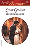 The Heiress Bride (Harlequin Presents)