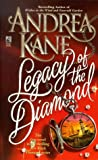 Legacy of the Diamond (Black Diamond) (0671534858) by Kane, Andrea