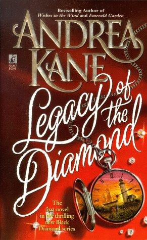 Legacy of the Diamond (Black Diamond), Andrea Kane