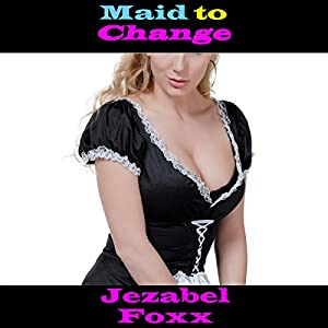 Maid to Change Audiobook