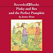 Pinky and Rex and the Perfect Pumpkin | James Howe