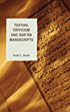 Textual Criticism and Quran Manuscripts