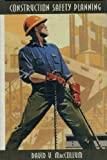 img - for Construction Safety Planning (Industrial Health & Safety) book / textbook / text book