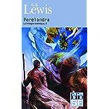 La trilogie cosmique, Tome 2 : Perelandrapar Clives Staples Lewis