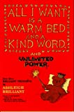 All I Want Is a Warm Bed and a Kind Word and Unlimited Power: Even More Brilliant Thoughts