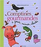 echange, troc Albena Ivanovitch-Lair - Comptines gourmandes à jouer, à mimer, à chanter