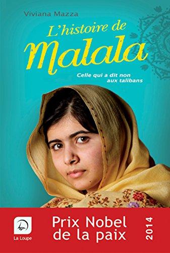 L'histoire de Malala : celle qui a dit non aux talibans