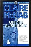 Under Suspicion (Detective Inspector Carol Ashton Mystery) (1562802615) by McNab, Claire