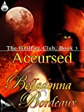 img - for Accursed (The Hellfire Club Book 4) book / textbook / text book